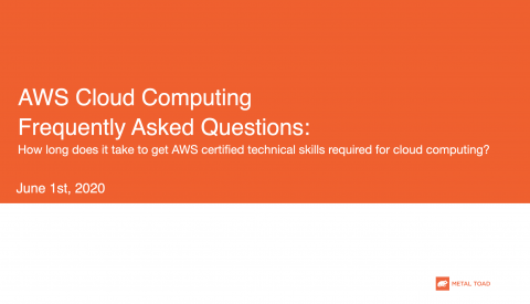 How long does it take to get AWS certified technical skills required for cloud computing?