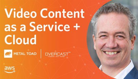 Video Content as a Service + Cloud