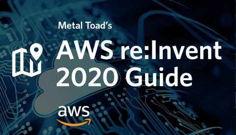 AWS re:Invent 2020 Guide