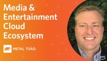 Media & Entertainment Cloud Ecosystem with Ian McPherson